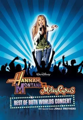 Hannah Montana & Miley Cyrus: Best of Both Worlds Concert ...