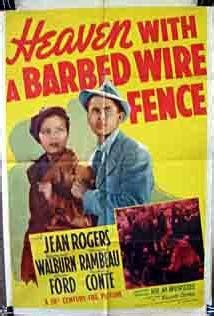 Heaven with a Barbed Wire Fence (1939) - IMDb