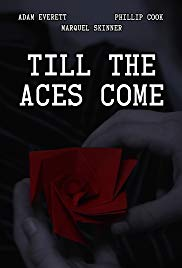 Till the Aces Come