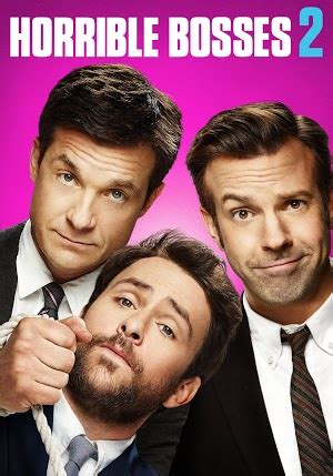 Horrible Bosses 2 - Movies & TV on Google Play