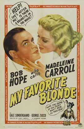 My Favorite Blonde Movie Posters From Movie Poster Shop