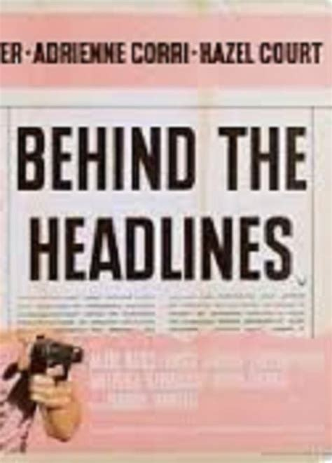 Behind the Headlines (1956) - Posters — The Movie Database ...
