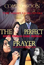 The Perfect Prayer: a Faith Based Film