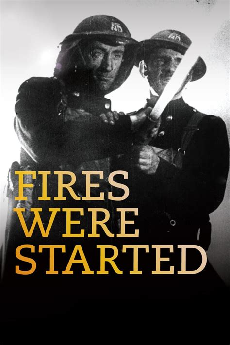 Fires Were Started (1943) - Posters — The Movie Database ...
