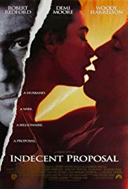 Indecent Proposal [1993]