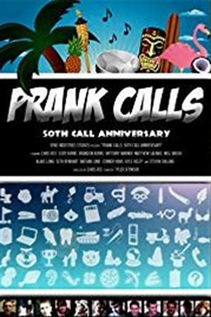 Prank Calls: 50th Call Anniversary