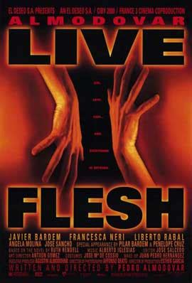 Live Flesh Movie Posters From Movie Poster Shop