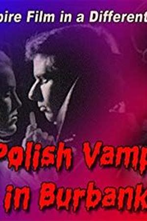 A Polish Vampire in Burbank 1983