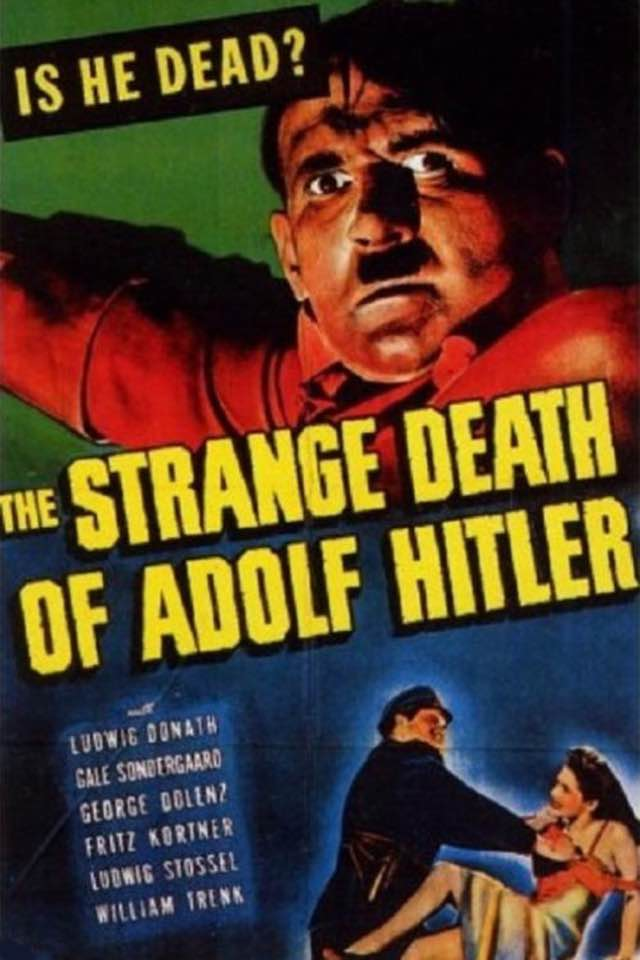 The Strange Death of Adolf Hitler [1943]