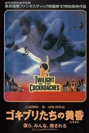 Twilight of the Cockroaches