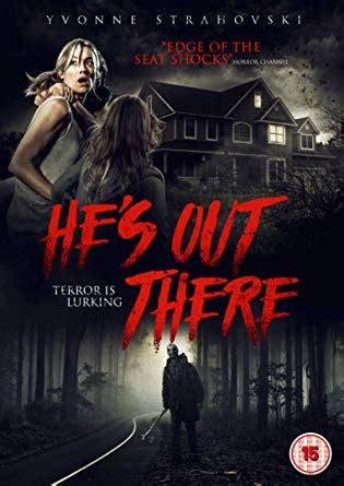 DVD Review - He's Out There (2018) | Flickering Myth