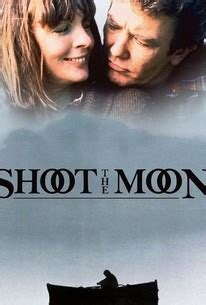 Shoot the Moon (1982) - Rotten Tomatoes