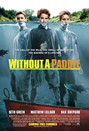 Without a Paddle [2004]