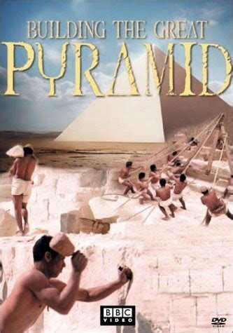 Building the Great Pyramid (2003) - Rotten Tomatoes