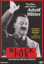Black Fox: The True Story of Adolf Hitler