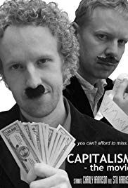 Capitalism: The Movie