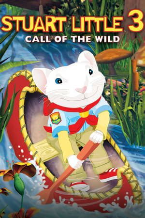 Stuart Little 3: Call of the Wild (2005) — The Movie ...