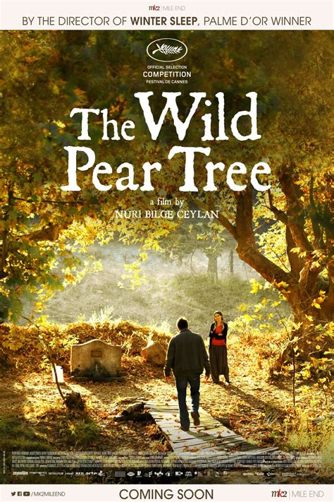 The Wild Pear Tree - Movie Times in Montreal