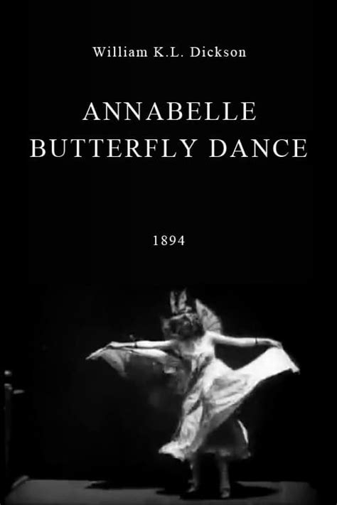 Annabelle Butterfly Dance (1894) - Posters — The Movie ...