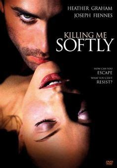 The 25+ best Killing me softly film ideas on Pinterest ...