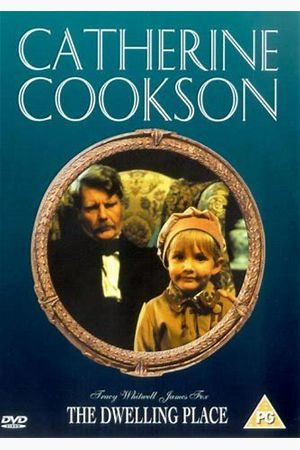 The Catherine Cookson Collection: The Dwelling Place