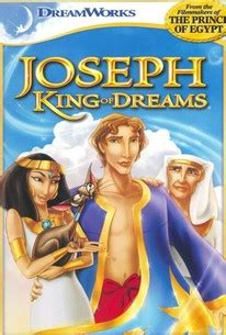 Joseph: King of Dreams (2000) - Rotten Tomatoes