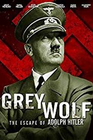Grey Wolf: Hitler's Escape to Argentina