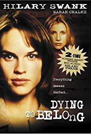 Dying to Belong [1997]