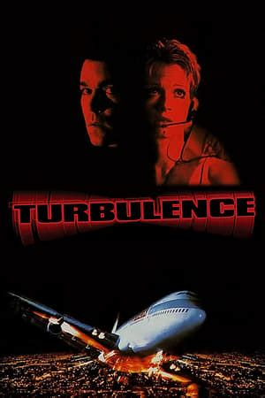Turbulence (1997) — The Movie Database (TMDb)
