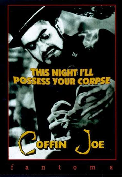 Coffin Joe: This Night I Will Possess Your Corpse (1967 ...