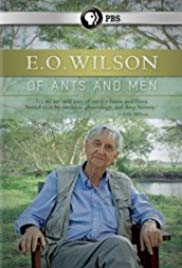 E.O. Wilson: Of Ants and Men