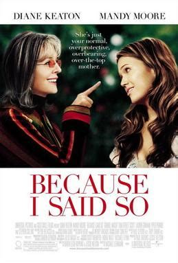 Because I Said So (film) - Wikipedia
