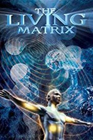 The Living Matrix
