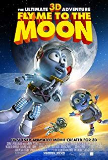 Fly Me to the Moon 3D (2008) - IMDb