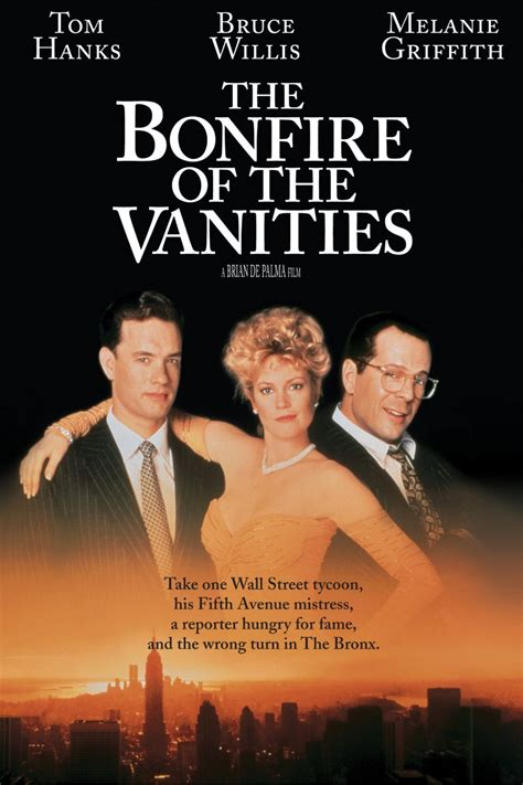 The Bonfire of the Vanities (1990) - Rotten Tomatoes