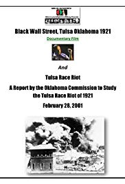 The Tulsa Lynching of 1921: A Hidden Story