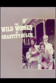 The Wild Women of Chastity Gulch