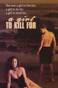 A Girl to Kill For