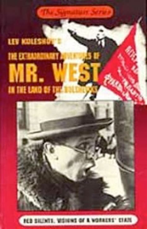 The Extraordinary Adventures of Mr. West in the Land of ...