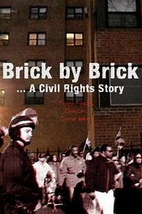 Brick by Brick: A Civil Rights Story