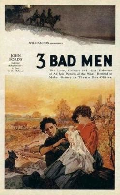 3 Bad Men - Wikipedia
