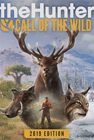 theHunter: Call of the Wild 2019 Edition Release Date ...