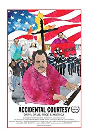 Accidental Courtesy: Daryl Davis, Race and America