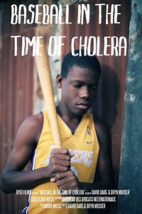 Baseball in the Time of Cholera