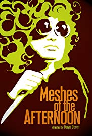 Meshes of the Afternoon [1943]
