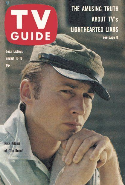 "TV Guide: August 13, 1960 - Nick Adams of ""The Rebel"". The ..."