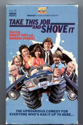 Take This Job and Shove It (1981) Movie