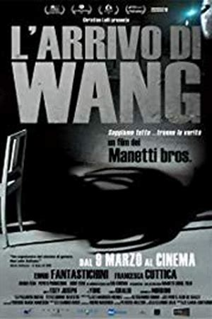 The Arrival of Wang (L'arrivo di Wang)