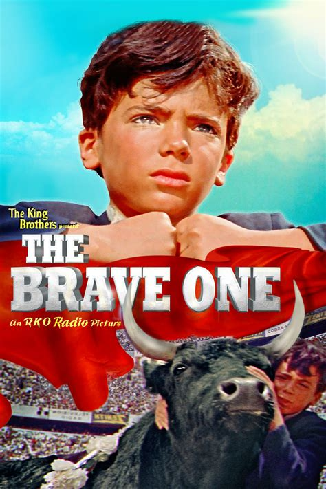 The Brave One (1956) - Posters — The Movie Database (TMDb)