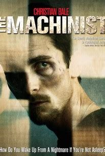 The Machinist (2004) - Rotten Tomatoes